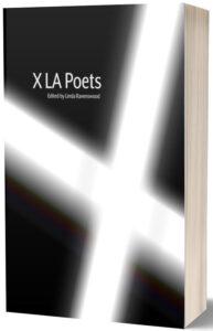 Mycorrhizal Transmission: Review of X LA Poets, edited by Linda Ravenswood, Hinchas Press